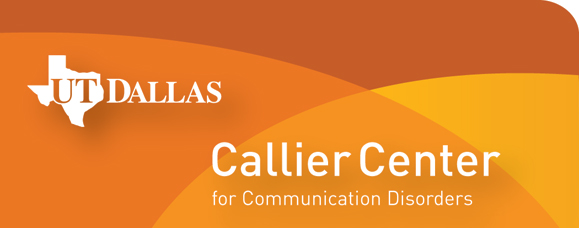 The UT Dallas Callier Center for Communication Disorders