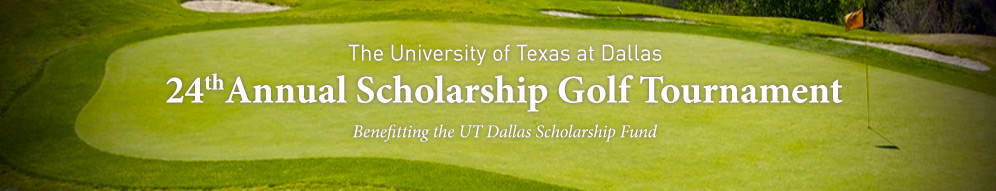 Twenty Fourth UT Dallas Annual Golf Tournament